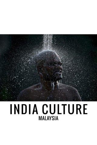 INDIA CULTURE MALAYSIA