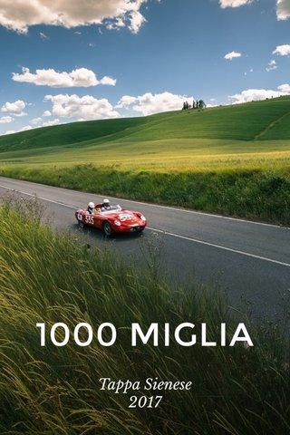 1000 MIGLIA Tappa Sienese 2017