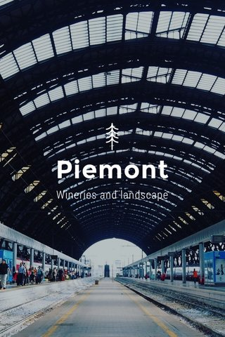Piemont Wineries and landscape