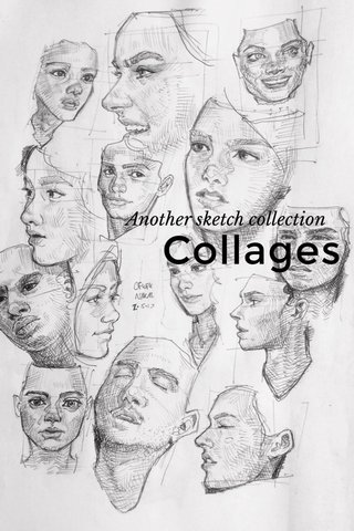 Collages Another sketch collection