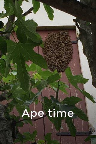 Ape time