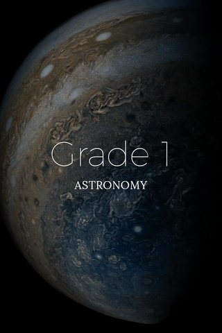 Grade 1 ASTRONOMY