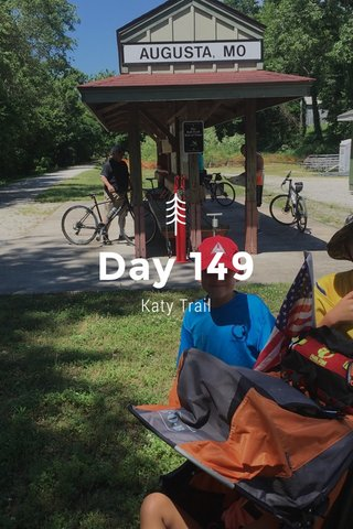 Day 149 Katy Trail
