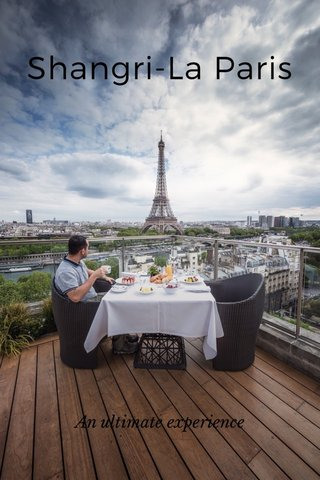 Shangri-La Paris An ultimate experience