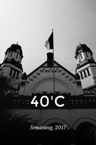 40'C Semarang, 2017