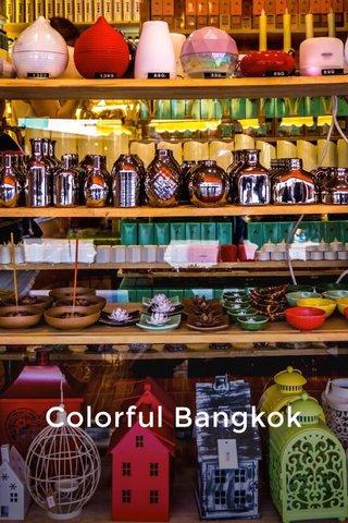 Colorful Bangkok