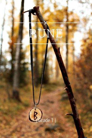 RUNE | Grade 1 |