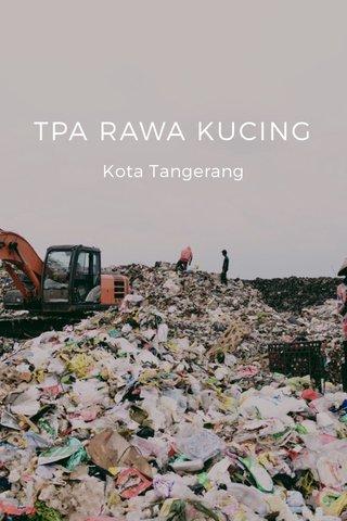 TPA RAWA KUCING Kota Tangerang