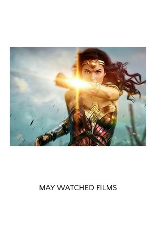 MAY WATCHED FILMS