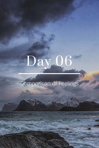 Day 06 Comparison of Feelings