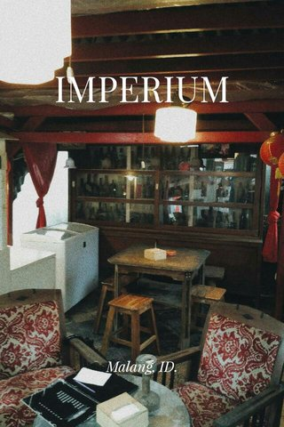 IMPERIUM Malang, ID.