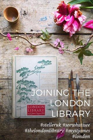 JOINING THE LONDON LIBRARY #stelleruk #seewhatisee #thelondonlibrary #mystjames #london