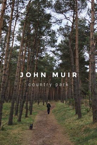JOHN MUIR country park