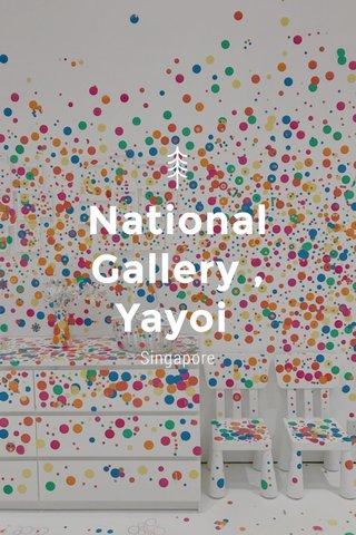 National Gallery , Yayoi Kusama Singapore