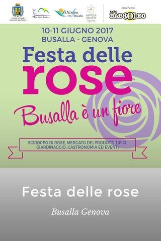 Festa delle rose Busalla Genova