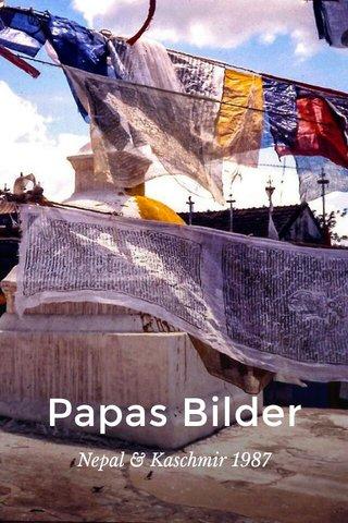 Papas Bilder Nepal & Kaschmir 1987