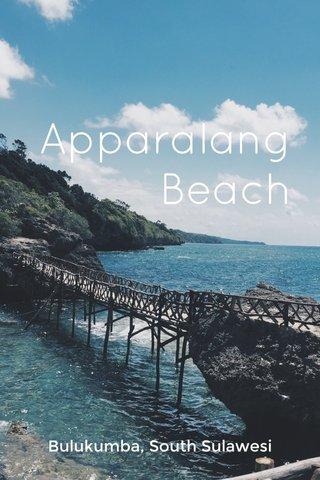 Apparalang Beach Bulukumba, South Sulawesi