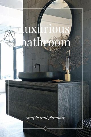 luxurious bathroom simple and glamour
