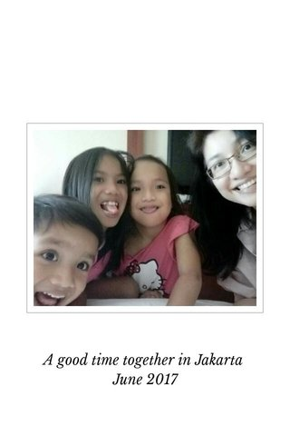 A good time together in Jakarta June 2017