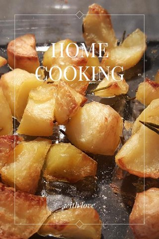HOME COOKING with love