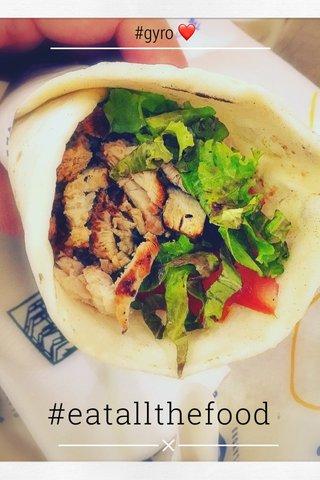 #eatallthefood #gyro ❤️