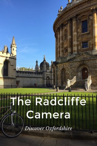 The Radcliffe Camera Discover Oxfordshire