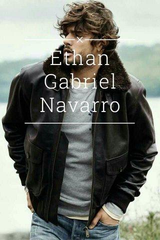 Ethan Gabriel Navarro
