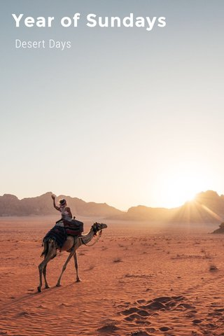 Year of Sundays Desert Days