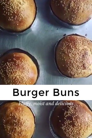 Burger Buns Fluffy, moist and delicious