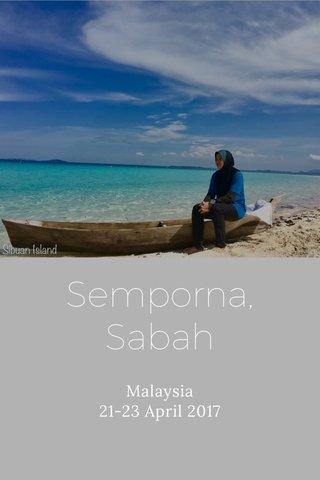 Semporna, Sabah Malaysia 21-23 April 2017
