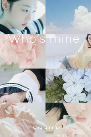 Who's mine Choi Jinri's