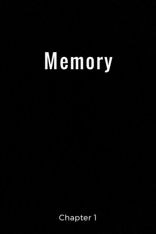 Memory Chapter 1