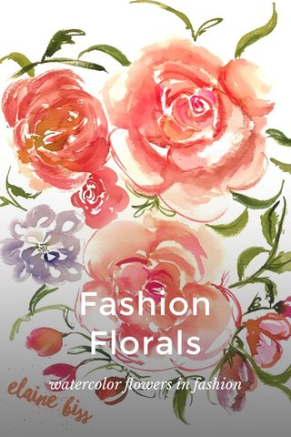 Fashion Florals watercolor flowers in fashion