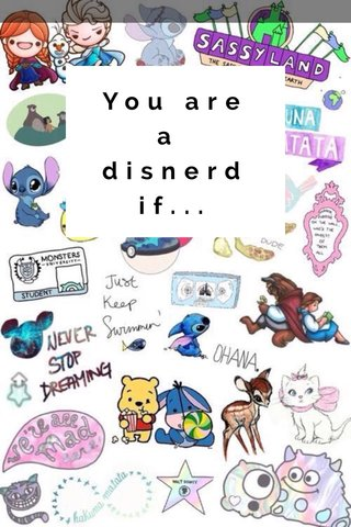 You are a disnerd if...