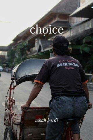 choice mbah bardi