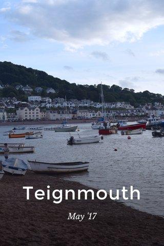 Teignmouth May '17