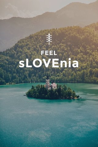 sLOVEnia FEEL