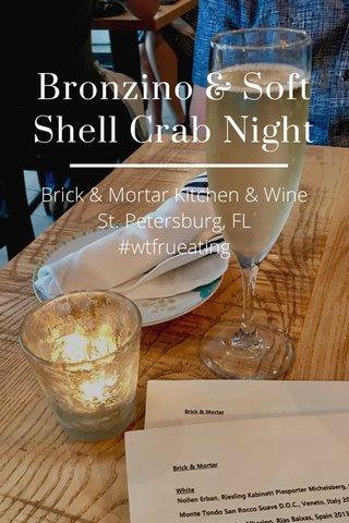 Bronzino & Soft Shell Crab Night Brick & Mortar Kitchen & Wine St. Petersburg, FL #wtfrueating
