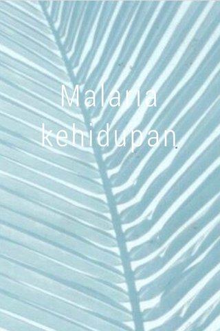 Malaria kehidupan