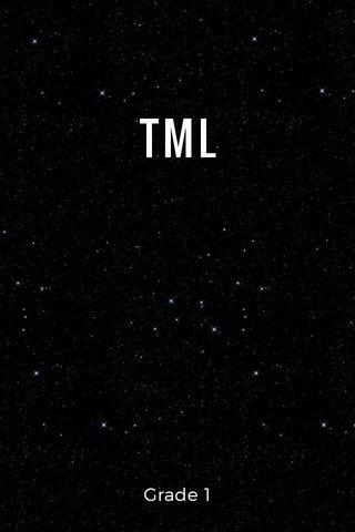 TML Grade 1