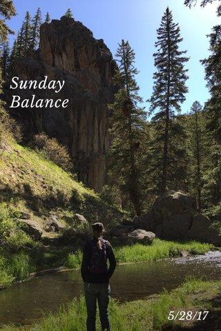 Sunday Balance 5/28/17