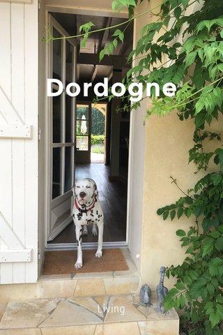 Dordogne Living