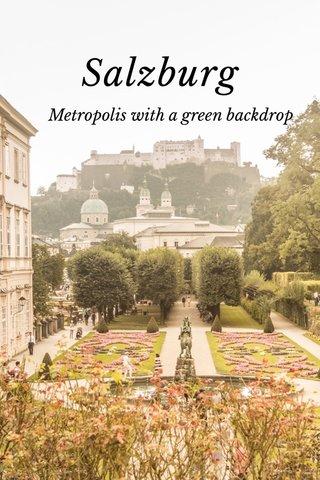Salzburg Metropolis with a green backdrop