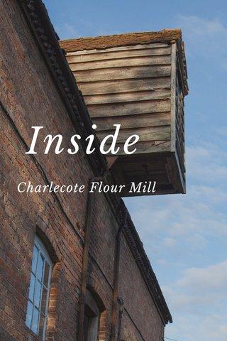 Inside Charlecote Flour Mill