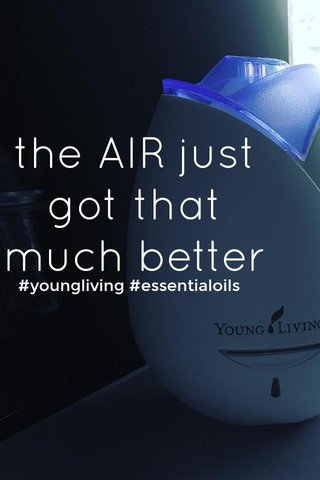 the AIR just got that much better #youngliving #essentialoils