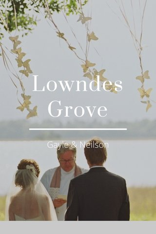 Lowndes Grove Gayle & Neilson