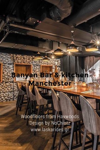 Banyan Bar & kitchen Manchester Woodfloors from Havwoods Design by NoChintz www.laskarides.gr