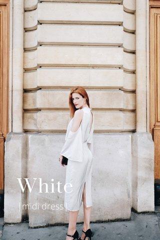 White |midi dress|