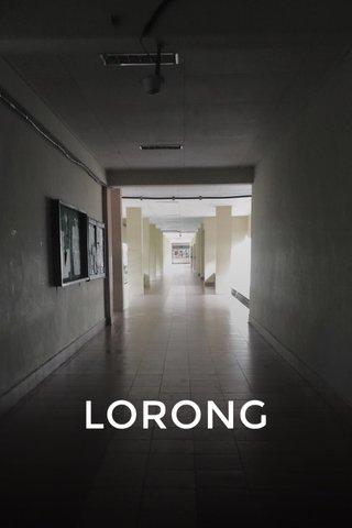 LORONG