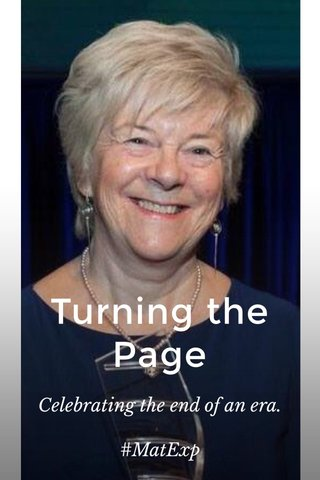 Turning the Page Celebrating the end of an era. #MatExp